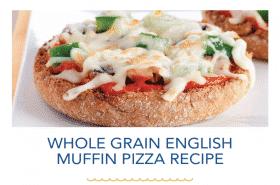 Whole Grain English Muffin Pizza Recipe